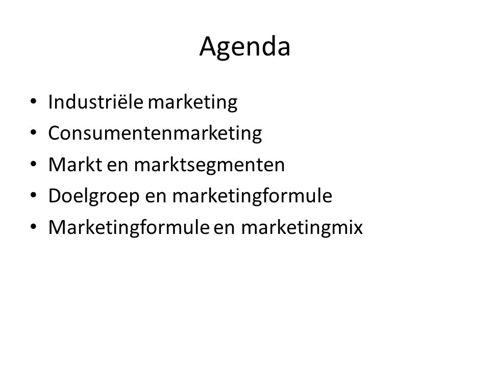 Agenda Industriële marketing Consumentenmarketing