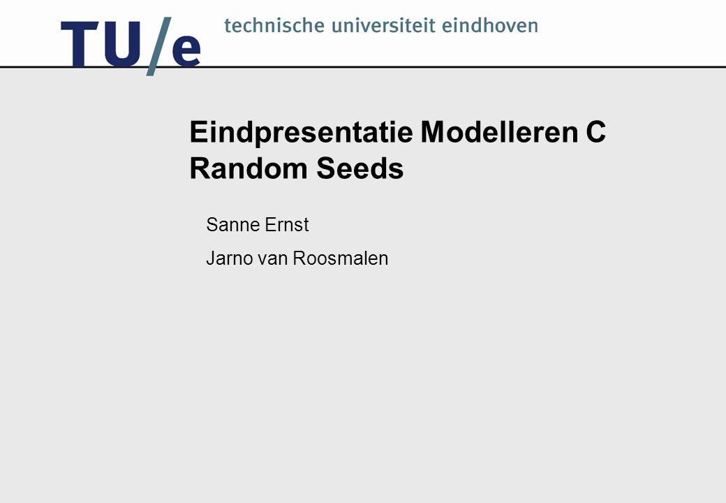 Eindpresentatie Modelleren C Random Seeds