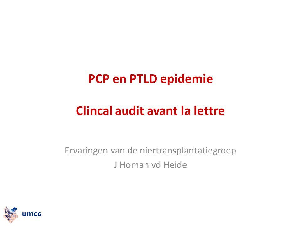 PCP en PTLD epidemie Clincal audit avant la lettre
