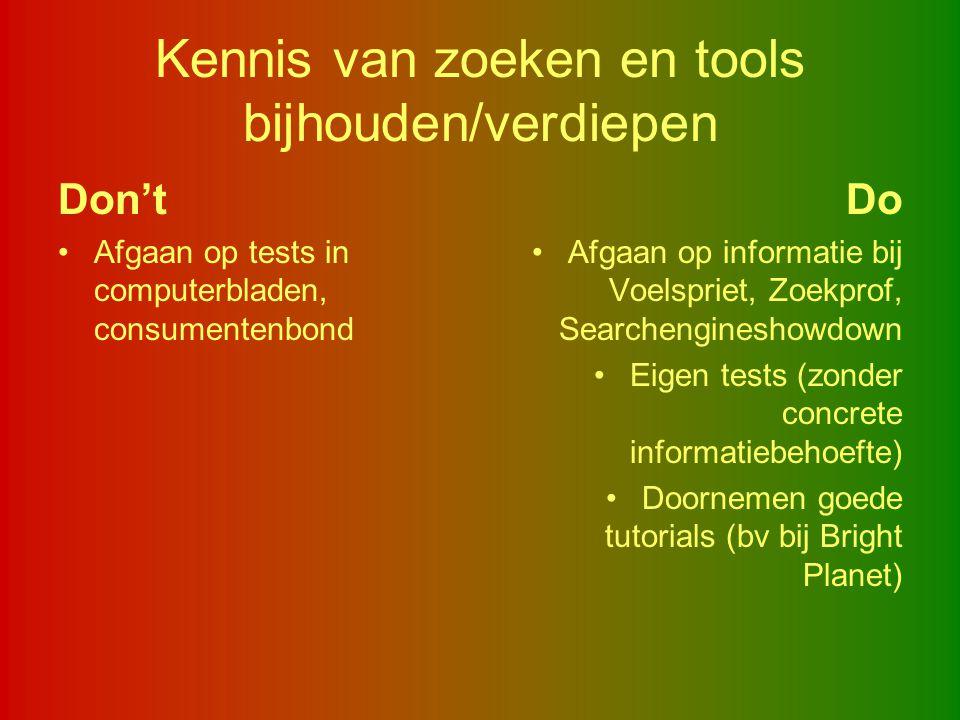 Kennis van zoeken en tools bijhouden/verdiepen