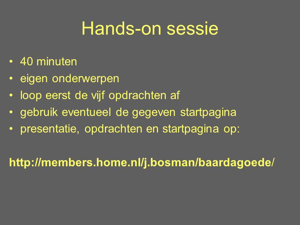 Hands-on sessie 40 minuten eigen onderwerpen