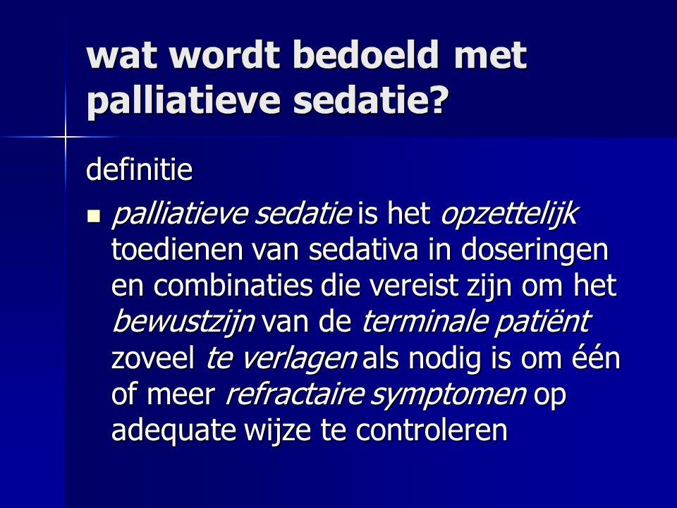 wat wordt bedoeld met palliatieve sedatie