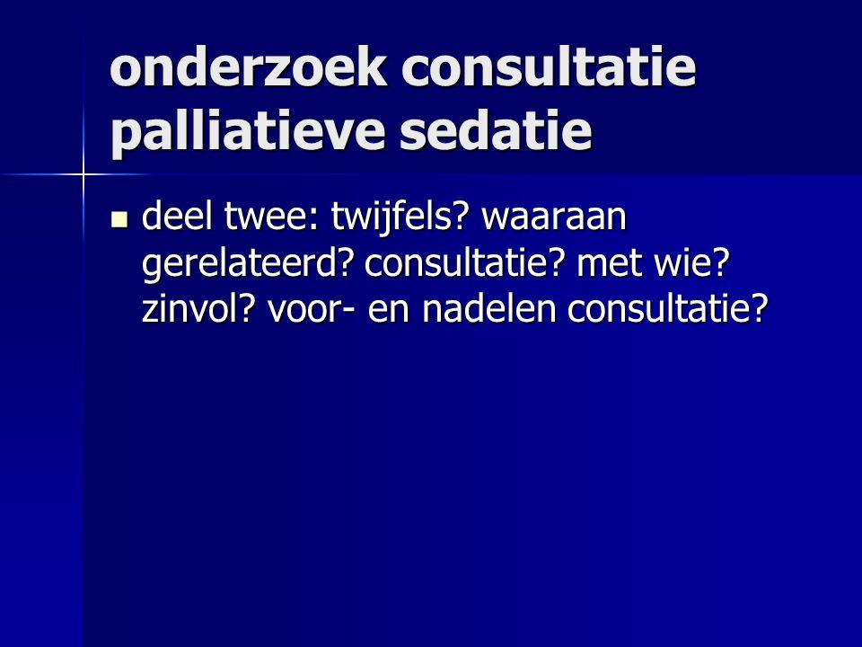 onderzoek consultatie palliatieve sedatie