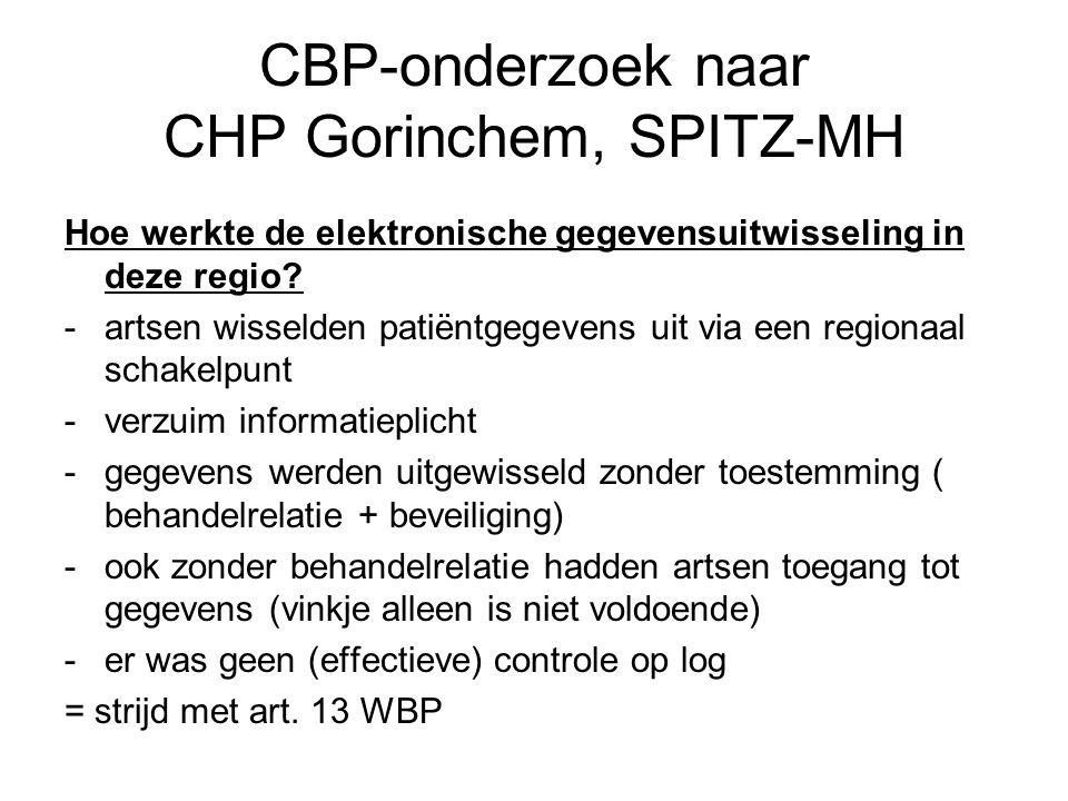 CBP-onderzoek naar CHP Gorinchem, SPITZ-MH