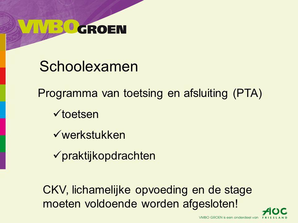 Schoolexamen Programma van toetsing en afsluiting (PTA) toetsen