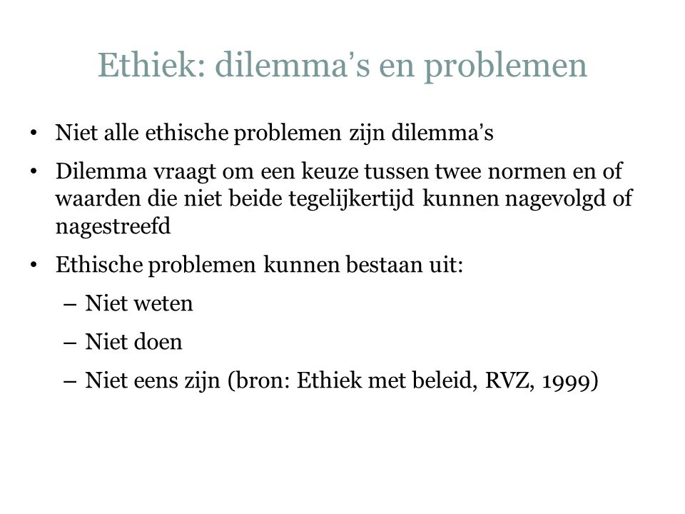 Ethiek: dilemma's en problemen