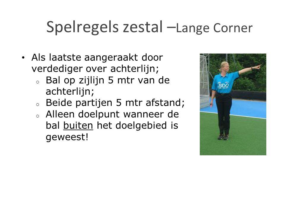 Spelregels zestal –Lange Corner