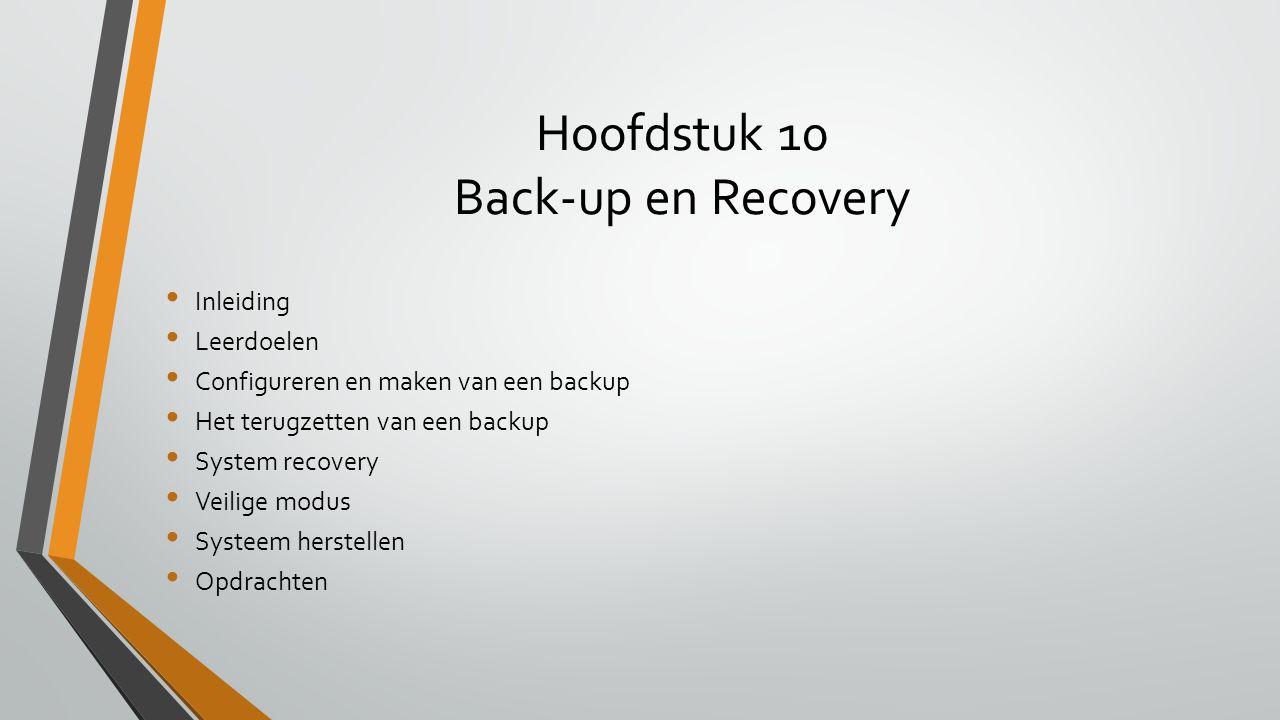 Hoofdstuk 10 Back-up en Recovery