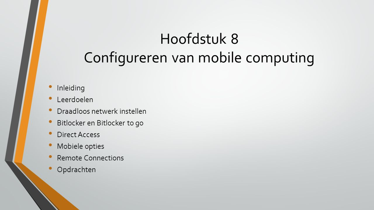 Hoofdstuk 8 Configureren van mobile computing