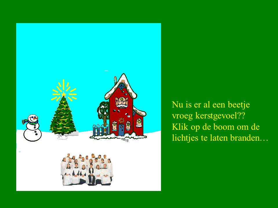 Nu is er al een beetje vroeg kerstgevoel Klik op de boom om de lichtjes te laten branden…
