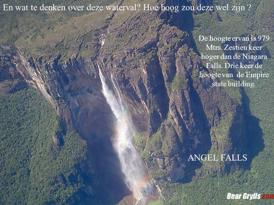En wat te denken over deze waterval Hoe hoog zou deze wel zijn