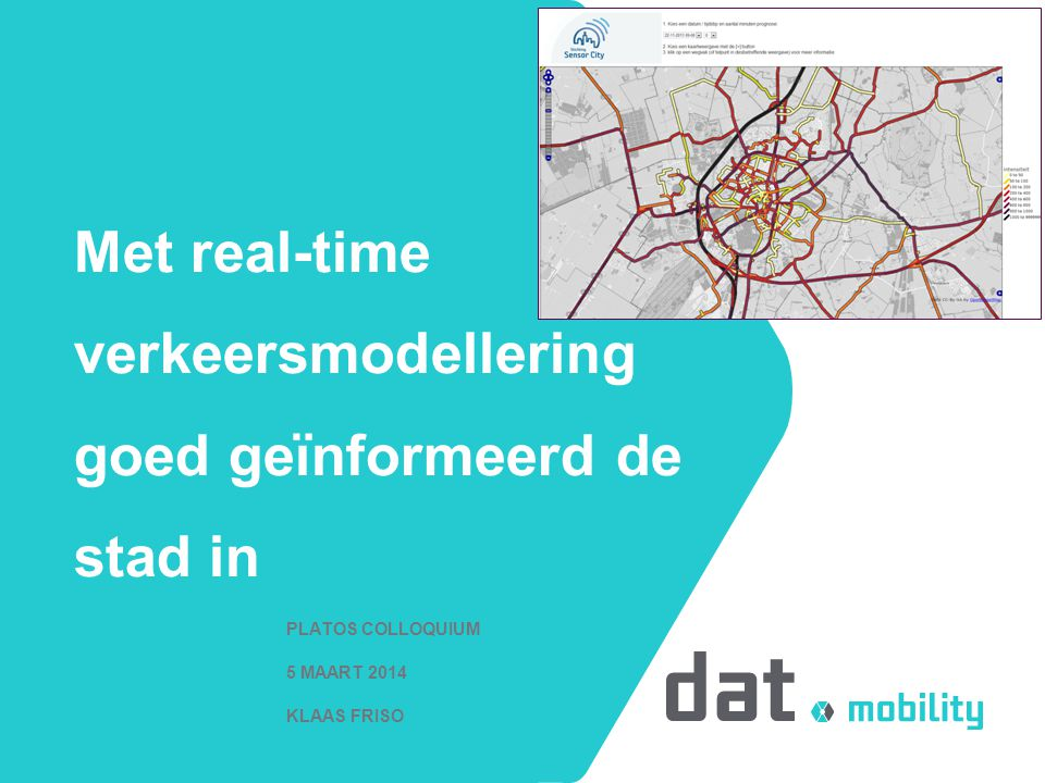 Met real-time verkeersmodellering goed geïnformeerd de stad in