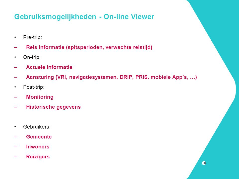 Gebruiksmogelijkheden - On-line Viewer