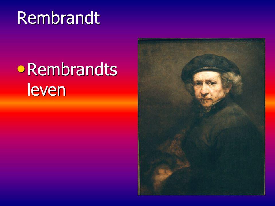 Rembrandt Rembrandts leven