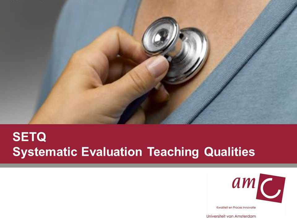 SETQ Systematic Evaluation Teaching Qualities