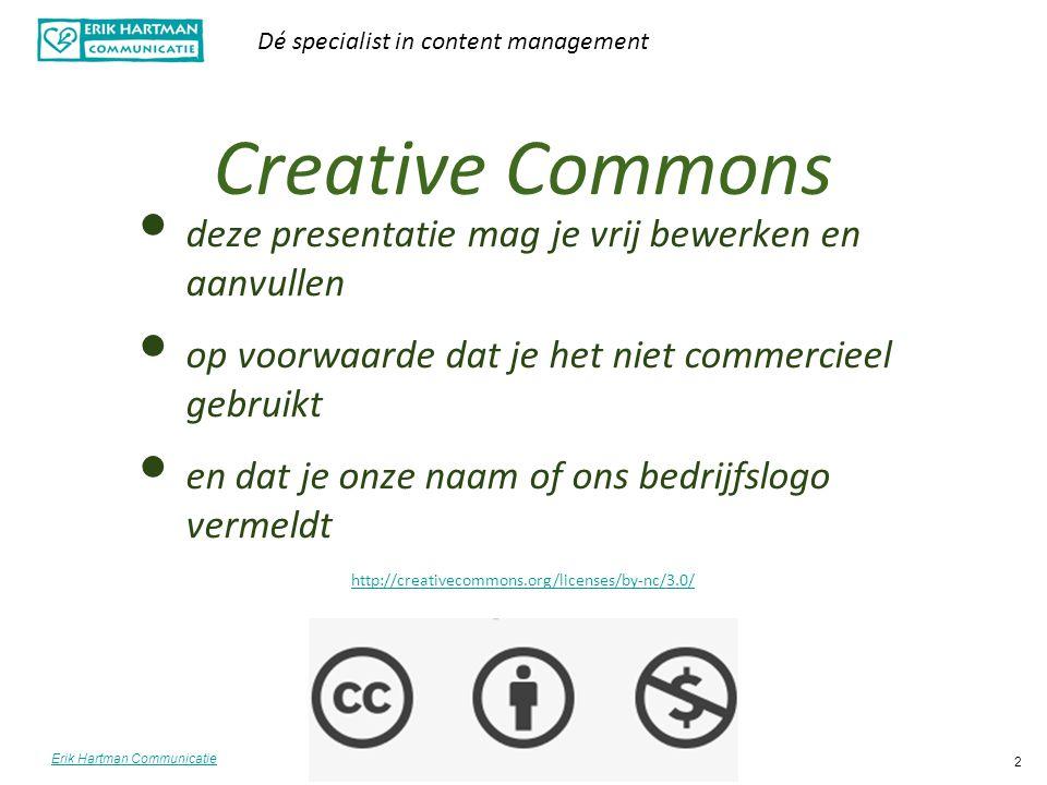 Creative Commons deze presentatie mag je vrij bewerken en aanvullen