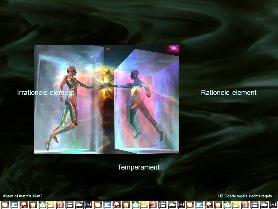 Irrationele element Rationele element Temperament