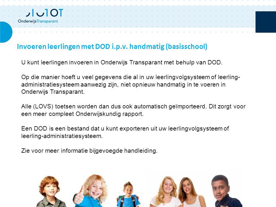 Invoeren leerlingen met DOD i.p.v. handmatig (basisschool)