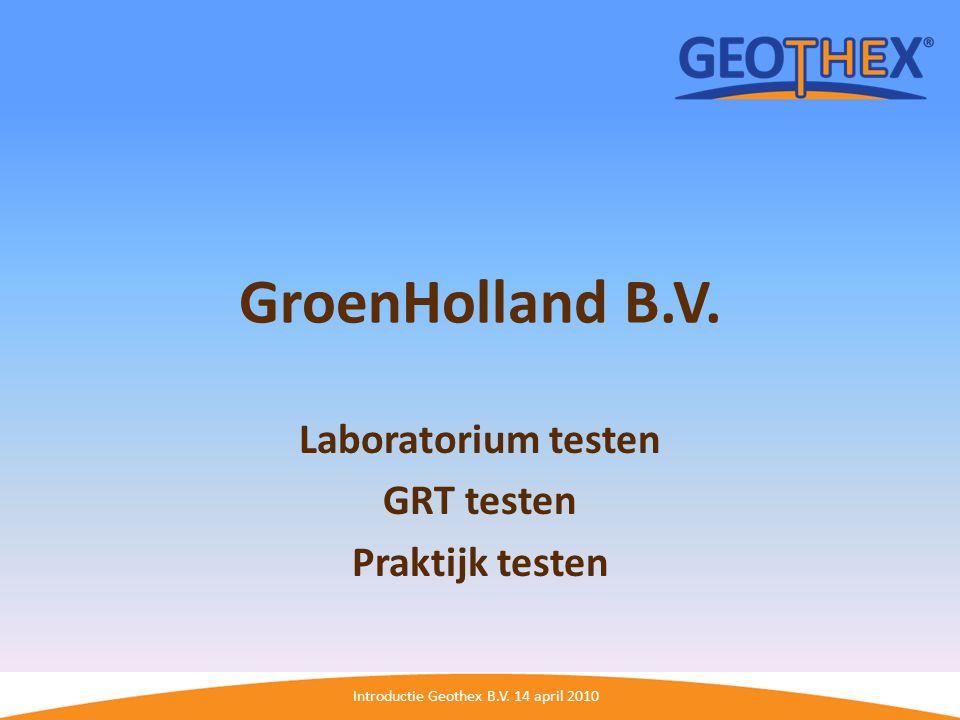 Laboratorium testen GRT testen Praktijk testen