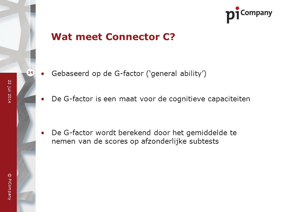 Wat meet Connector C Gebaseerd op de G-factor ('general ability')