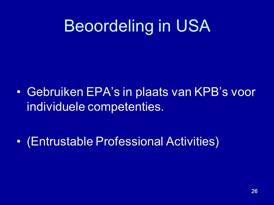 Beoordeling in USA Gebruiken EPA's in plaats van KPB's voor individuele competenties.