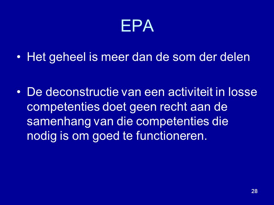 EPA Het geheel is meer dan de som der delen