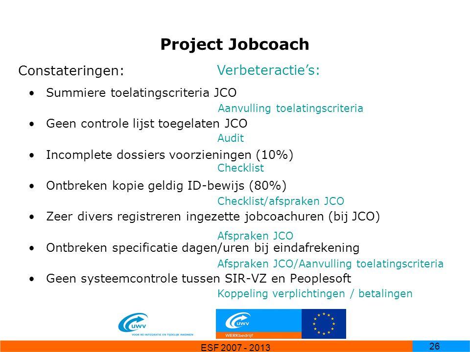 Project Jobcoach Constateringen: Verbeteractie's: