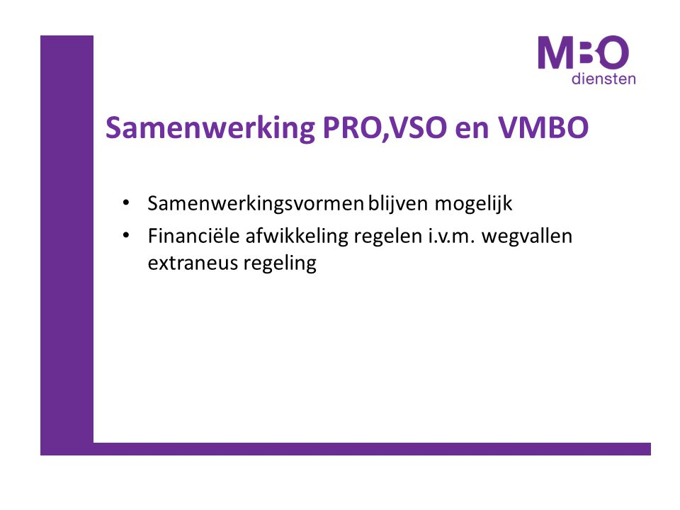 Samenwerking PRO,VSO en VMBO