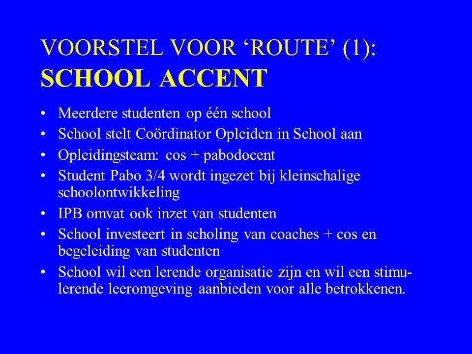 VOORSTEL VOOR 'ROUTE' (1): SCHOOL ACCENT