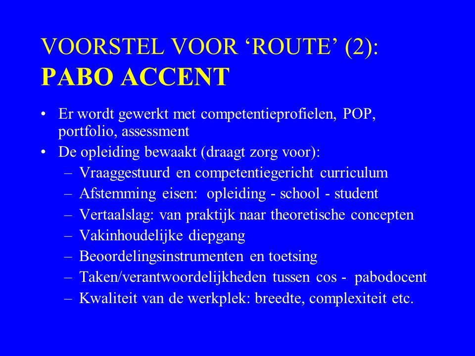 VOORSTEL VOOR 'ROUTE' (2): PABO ACCENT