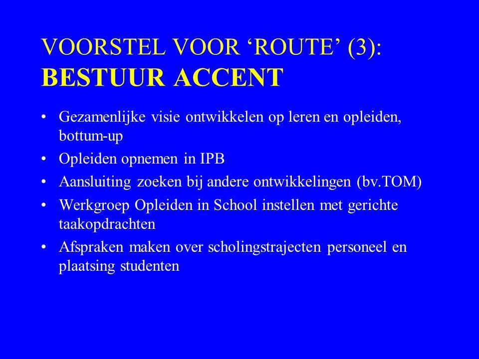 VOORSTEL VOOR 'ROUTE' (3): BESTUUR ACCENT