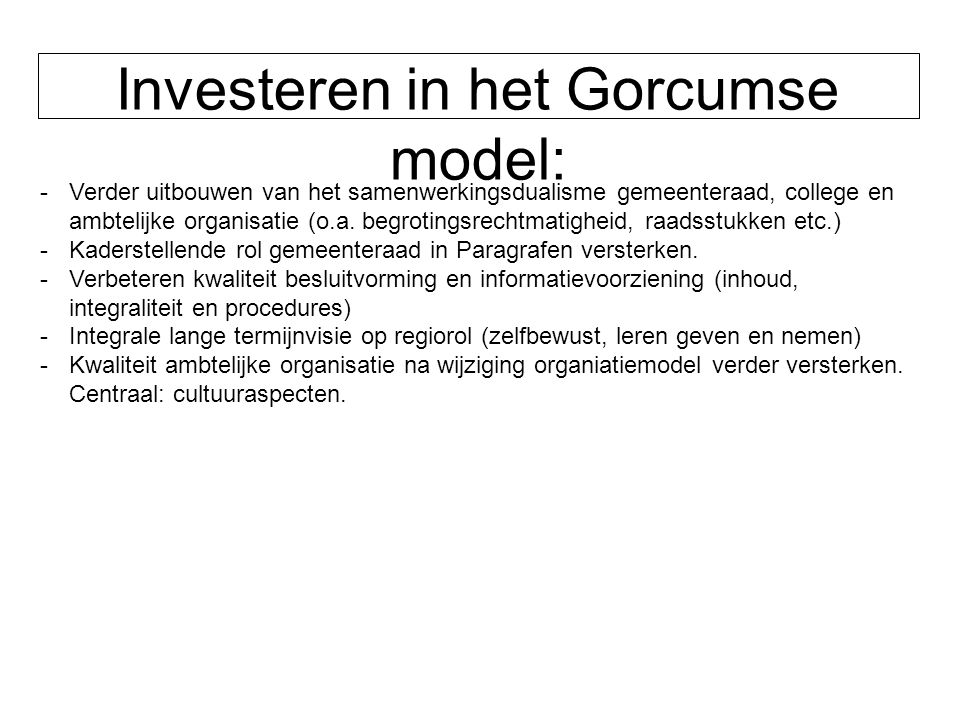 Investeren in het Gorcumse model: