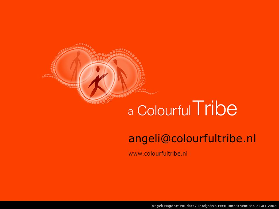 angeli@colourfultribe.nl www.colourfultribe.nl