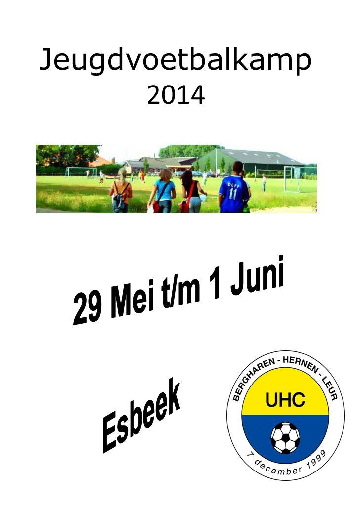 Jeugdvoetbalkamp 2014 29 Mei t/m 1 Juni Esbeek