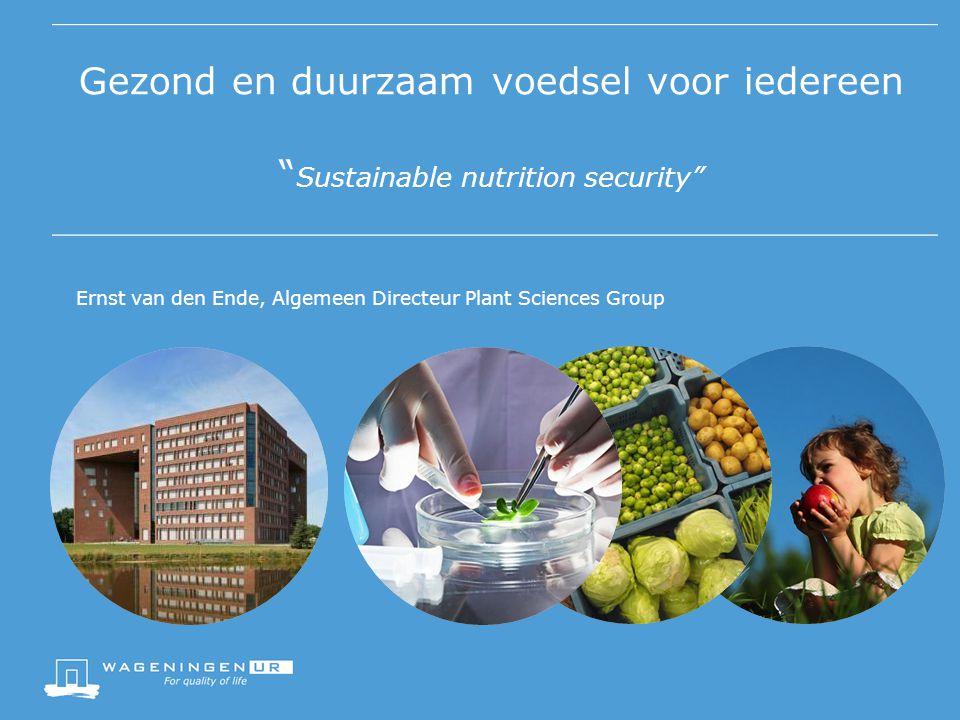 Gezond en duurzaam voedsel voor iedereen Sustainable nutrition security
