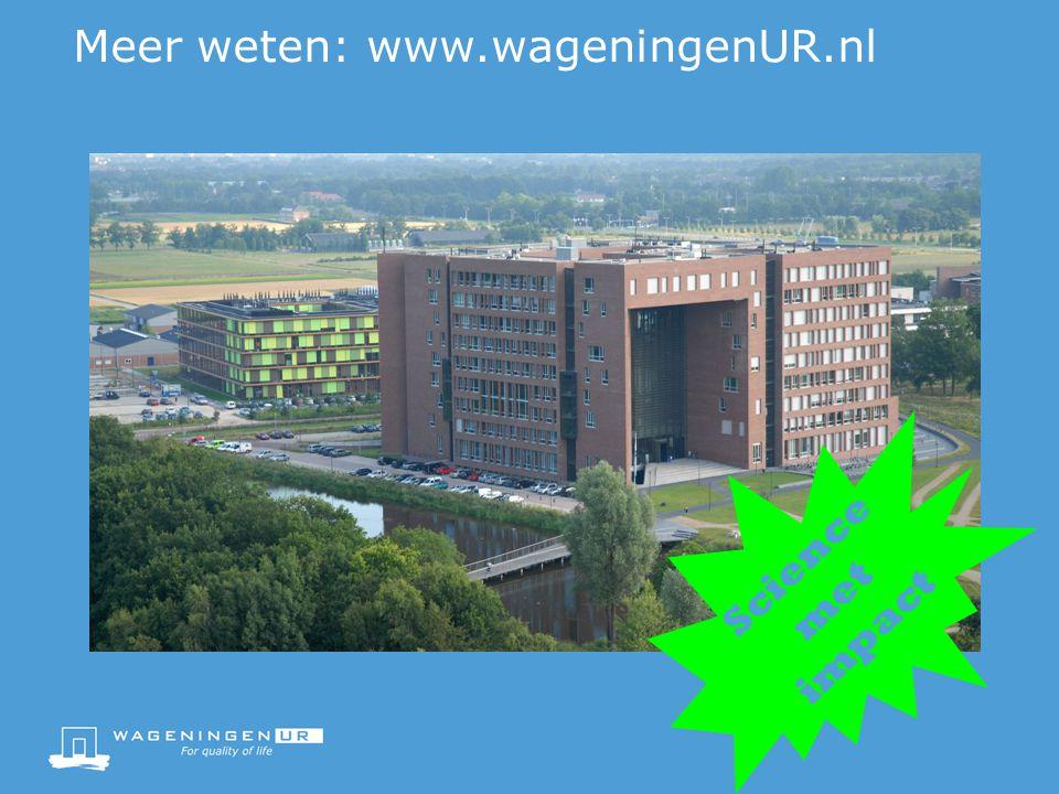 Meer weten: www.wageningenUR.nl
