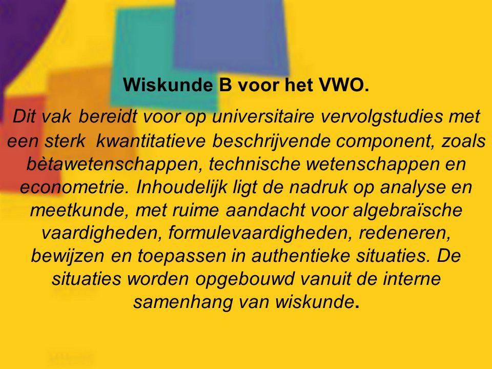 Wiskunde B voor het VWO.