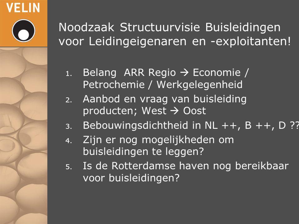 Noodzaak Structuurvisie Buisleidingen voor Leidingeigenaren en -exploitanten!