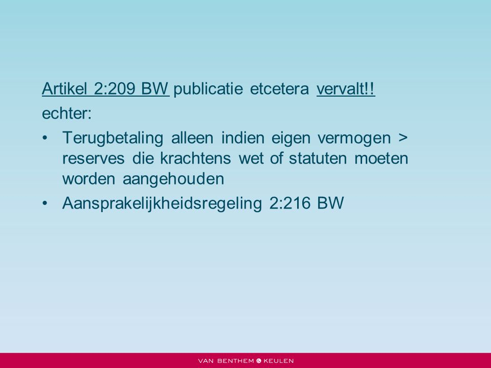 Artikel 2:209 BW publicatie etcetera vervalt!!