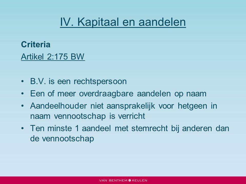 IV. Kapitaal en aandelen