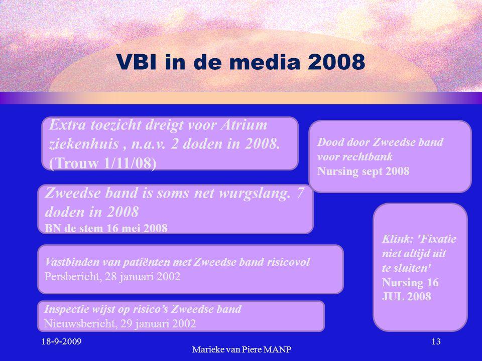 VBI in de media 2008 Extra toezicht dreigt voor Atrium ziekenhuis , n.a.v. 2 doden in 2008. (Trouw 1/11/08)