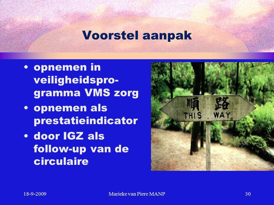Voorstel aanpak opnemen in veiligheidspro-gramma VMS zorg