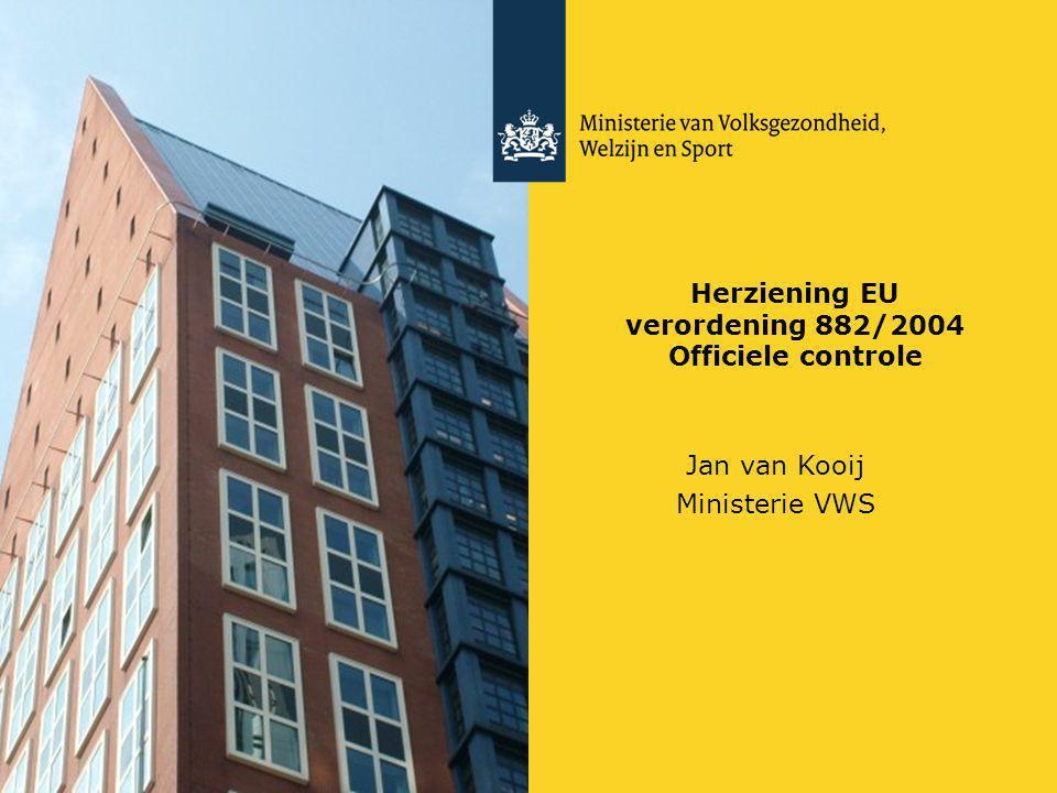 Herziening EU verordening 882/2004 Officiele controle