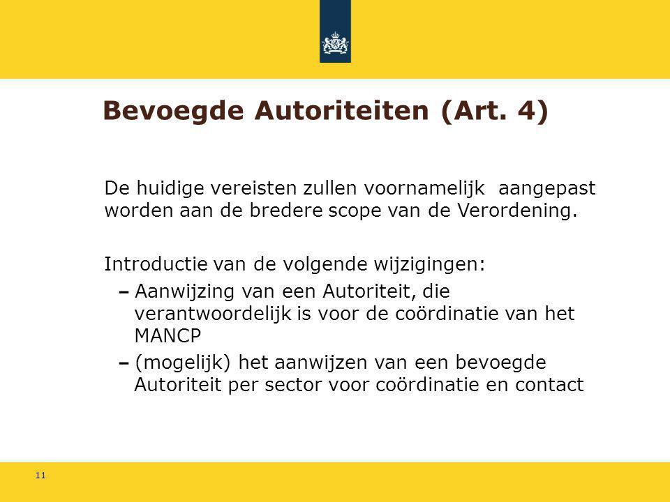 Bevoegde Autoriteiten (Art. 4)