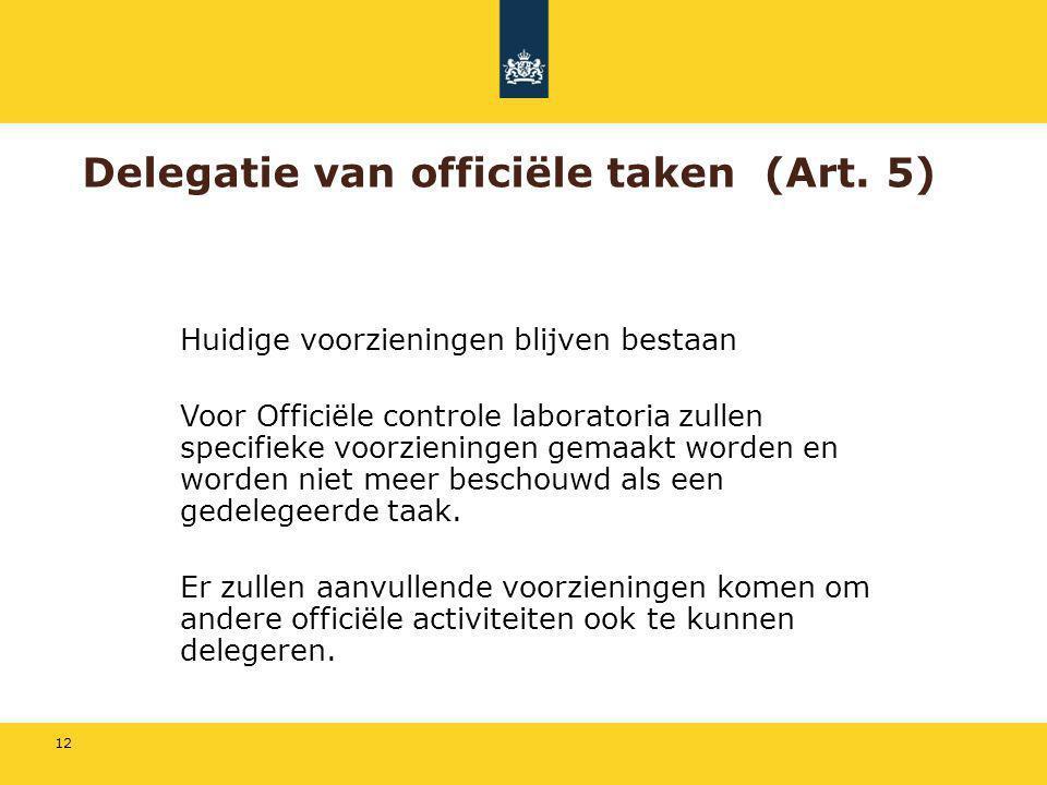 Delegatie van officiële taken (Art. 5)