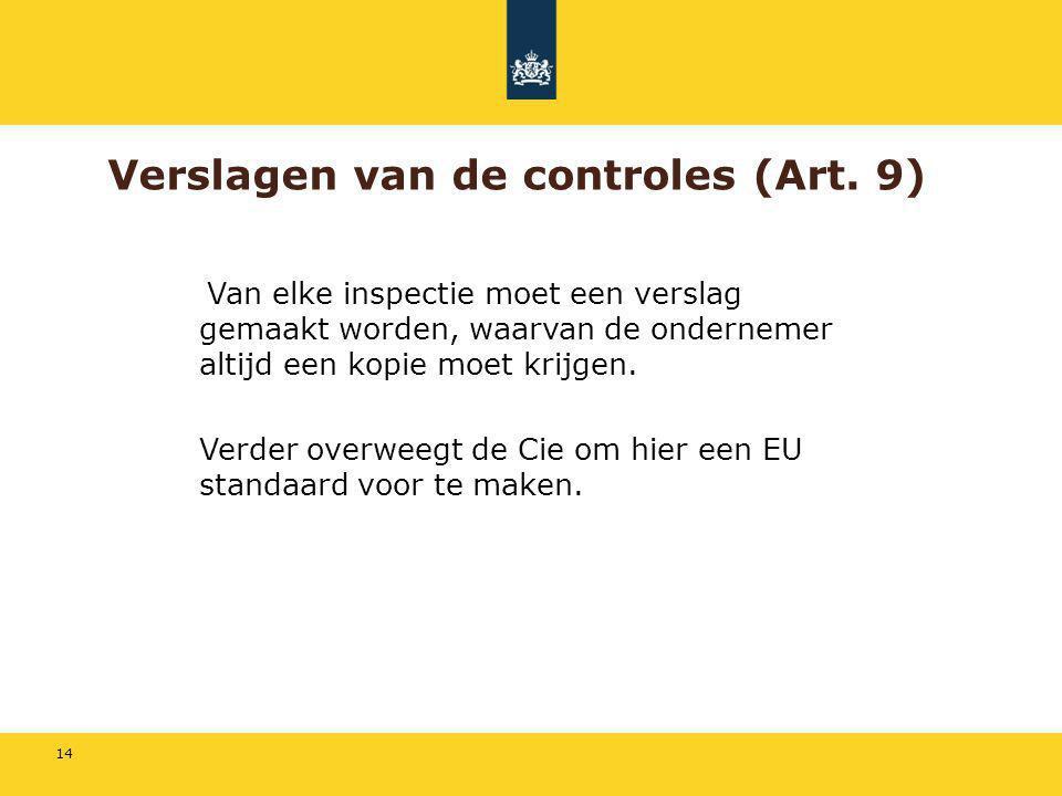 Verslagen van de controles (Art. 9)
