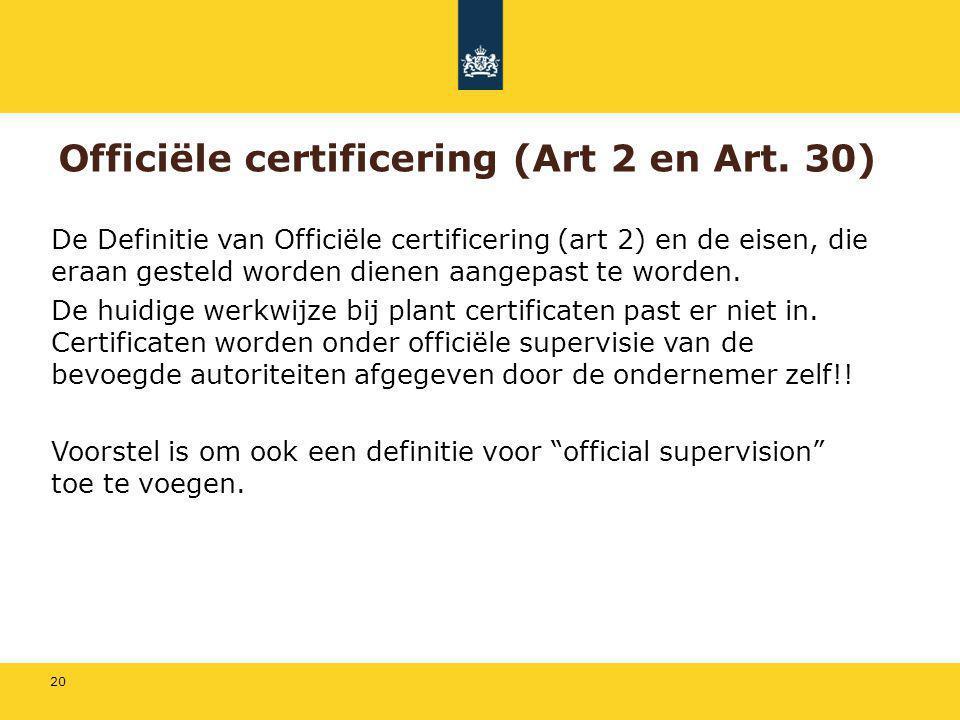 Officiële certificering (Art 2 en Art. 30)