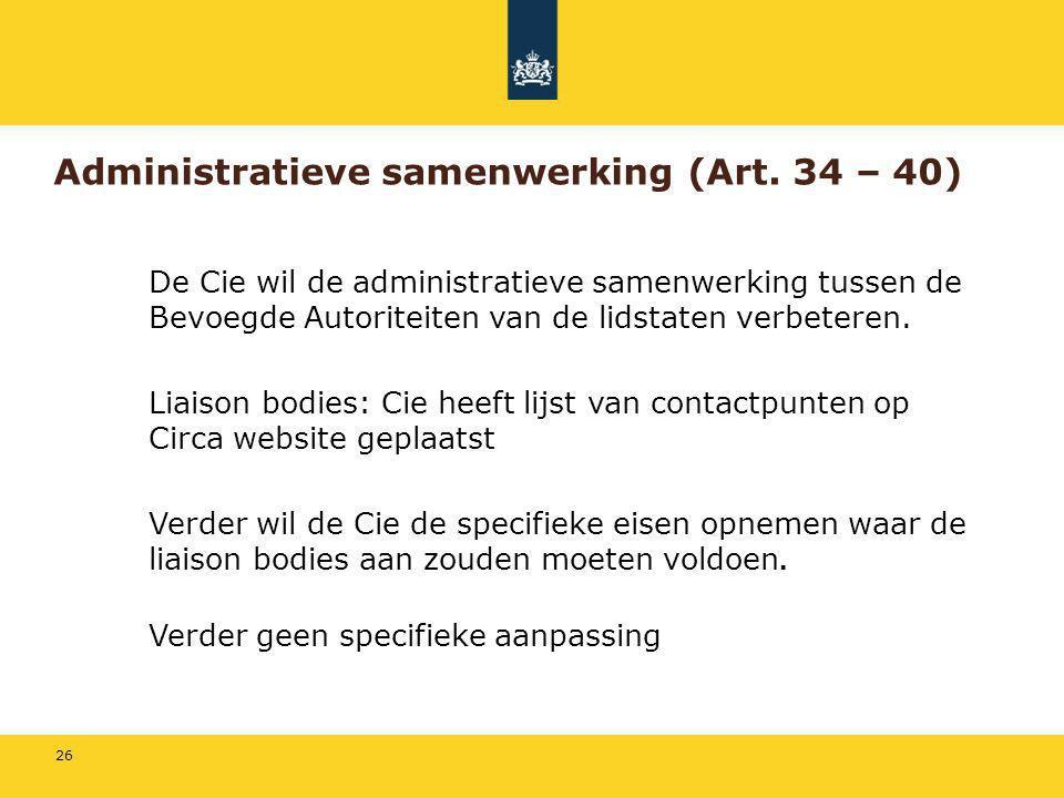 Administratieve samenwerking (Art. 34 – 40)