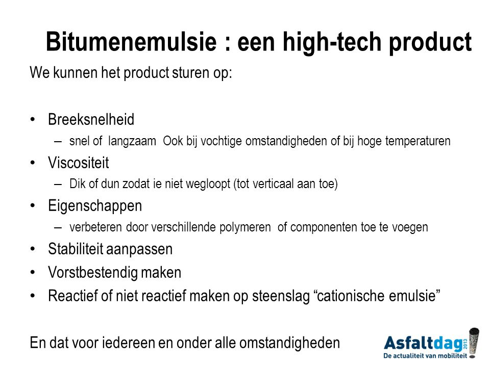 Bitumenemulsie : een high-tech product