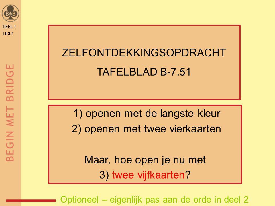 ZELFONTDEKKINGSOPDRACHT TAFELBLAD B-7.51